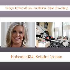 Million Dollar Decorating Blog The Kristin Drohan Collection