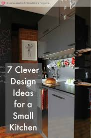 small kitchen design ideas uk 7 clever design ideas for a small kitchen chic living