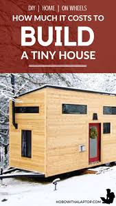 best 25 tiny houses cost ideas on pinterest tiny home cost