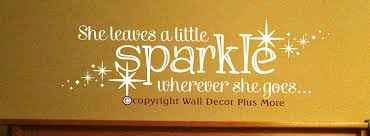 Sparkle Wall Decor Wall Decor Plus More Wdpm2720 She Leaves A Little Sparkle Wherever