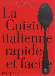 livre cuisine italienne livre la cuillère d argent la cuisine italienne rapide et