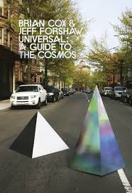 universal a journey through the cosmos amazon co uk brian cox
