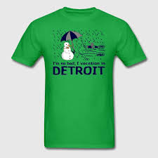 detroit so bad vacation humor shirt tshirts t shirt