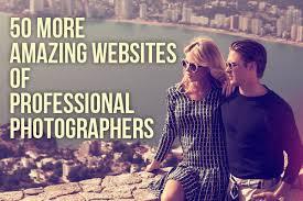 photographers websites 50 more amazing websites of professional photographers