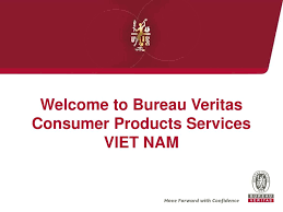 bureau veitas welcome to bureau veritas consumer products services viet nam ppt