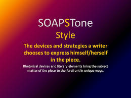 Soapstone Literary Analysis Soapstone Speaker Occasion Audience Purpose Style Tone Ppt Download