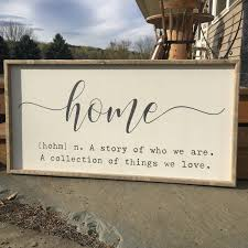 home definition sign home quote sign home sign a story of us