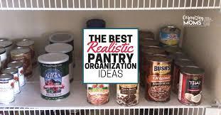 the best realistic pantry organization ideas organizing moms