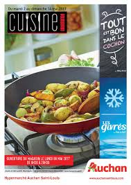 lapub re prospectus de auchan st louis cuisine gourmande