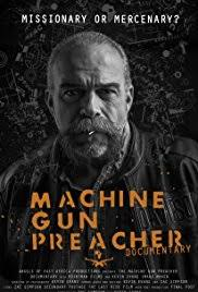by the gun 2014 imdb machine gun preacher documentary 2014 imdb