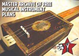 archive of free musical instrument plans cigar box guitars
