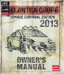 hyundai elantra coupe zombie survival edition owner u0027s manual