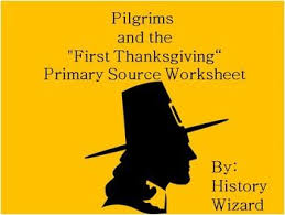 pilgrims and the thanksgiving primary source worksheet
