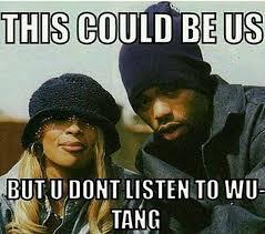 Wu Tang Meme - 104 best wu tang images on pinterest wu tang clan wutang and hiphop