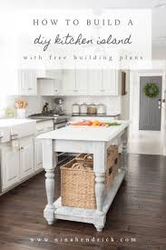 plans for kitchen island build your own diy kitchen island tutorial free building plans