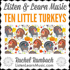 ten turkeys listen learn