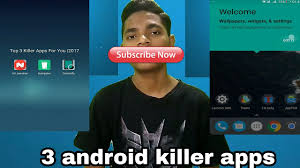 killer app for android top 3 killer apps for android 2017