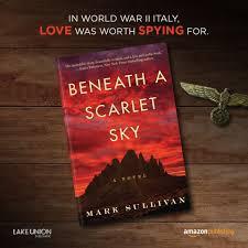 beneath a scarlet sky a novel kindle edition by mark sullivan