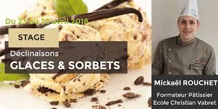 stage de cuisine professionnel stage professionnel glaces sorbets du 23 au 25 avril