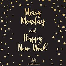 merry monday and happy new week monday mondaymotivation