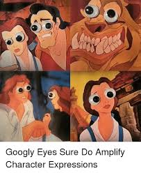 Googly Eyes Meme - googly eyes sure do lify character expressions meme on me me