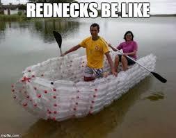 Boat Meme - redneck boat viral memes imgflip
