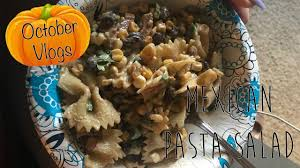 Mexican Pasta Salad Mexican Pasta Salad Recipe Youtube