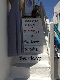 Stairs Quotes by Stairs To Succes Mykonos Quotes Pinterest Mykonos