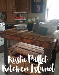 the northern farmhouse rustic pallet kitchen island