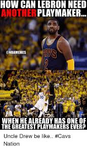 Nba Memes Lebron - how can lebron need another playmaker 30 nal when healready has