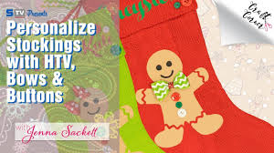 personalize stockings with htv bows u0026 buttons craft corner