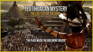 teotihuacan mystery the place where the gods were created