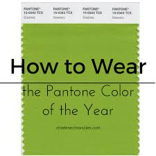 how to wear the pantone color of 2017 greenery charlene chronicles