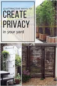 Ideas To Create Privacy In Backyard Privacy Fence Ideas And Designs For Your Backyard Backyard