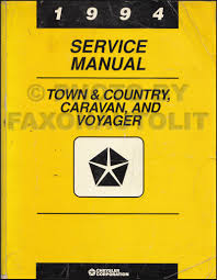 1994 caravan town u0026 country voyager repair shop manual original