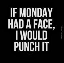 Monday Meme Images - if monday had a face monday meme