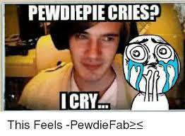 Pewdiepie Memes - 25 best memes about pewdiepie crying pewdiepie crying memes