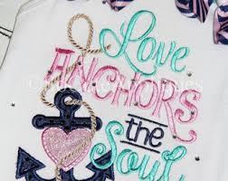 5x7 Love Anchors The Soul - 5x7 love anchors the soul 5x7 embroidery design love the sea