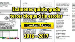 examen montenegro 3 grado primaria exámenes quinto grado tercer bloque ciclo escolar 2016 2017