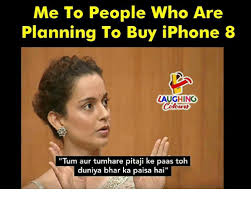 Who Me Meme - me to people who are planning to buy iphone 8 laughing tum aur