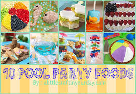 party ideas for kids food for pool party ideas for kids pool design ideas