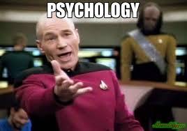 Meme Psychology - psychology meme picard wtf 4689 page 5 memeshappen