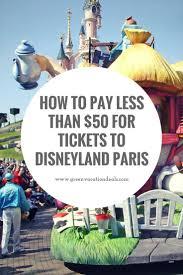 best 25 disneyland paris park tickets ideas on pinterest