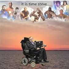 Stephen Hawking Meme - drift stephan hawking memes stephan best of the funny meme