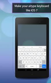 ai keyboard apk ai type os 7 theme pack 1 0 apk apkpro net android tutorial