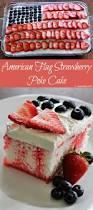 Dessert Flags Jam Hands American Flag Strawberry Poke Cake