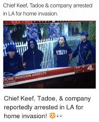 Chief Keef Meme - chief keef tadoe company arrested in la for home invasion n e w s