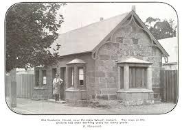 photograph of old customs house near prince u0027s wharf hobart