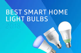 smart home light bulbs best smart home light bulbs for 2018 which should you pick