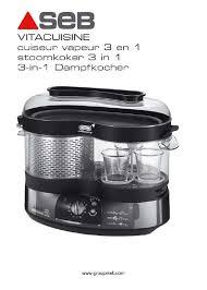 vita cuisine seb notice cuiseur seb vs700100 vitacuisine gourmand et pièces détachées